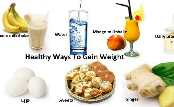 Ways to gain weight naturally