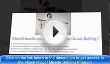Visual Impact Muscle Building How To Get Lean Body