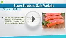Super Foods to Gain Weight - GOOD FOOD GOOD HEALTH