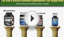 The Only 4 Muscle Building Supplements You Really Need!